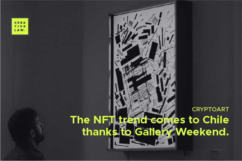 The NFT trend comes to Chile thanks to Gallery Weekend.